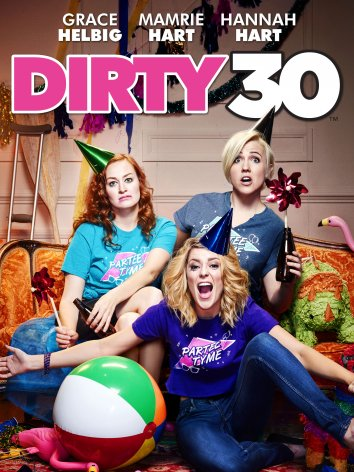 Dirty 30 (2016) HDRip XviD AC3-EVO