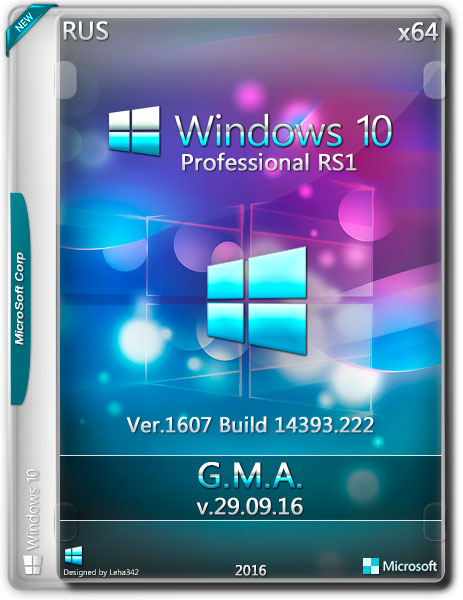 Windows 10 Professional x64 RS1 G.M.A. v.29.09.16 (RUS/2016)