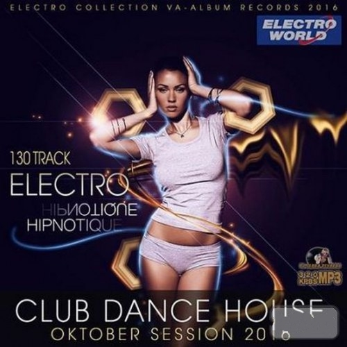 Electro Hipnotique: Dance Session (2016)