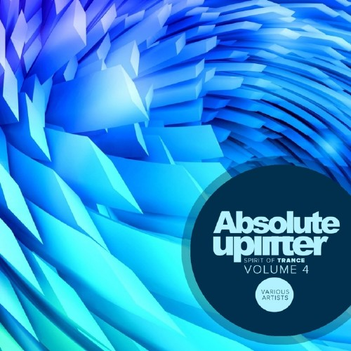 Absolute Uplifter, Vol.4: Spirit Of Trance (2016)
