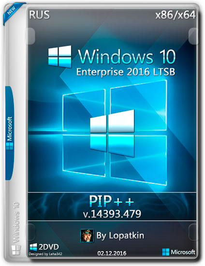Windows 10 Enterprise 2016 LTSB x86/x64 v.14393.479 PIP++ (RUS/2016)