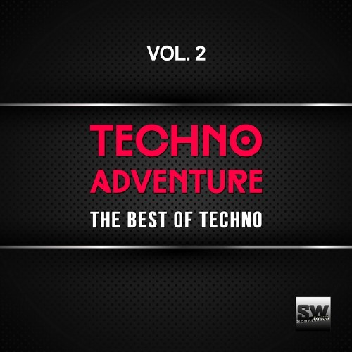 Techno Adventure, Vol. 2 (The Best of Techno) (2016)