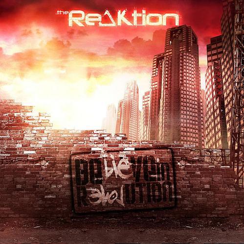 The Reaktion - Be(Lie)ve in R[Evol] ution (2012)