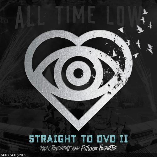 All Time Low - Straight to DVD II: Past, Present, and Future Hearts (2016)